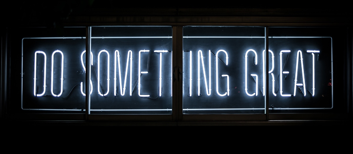 Light sign showing 'Do something great'